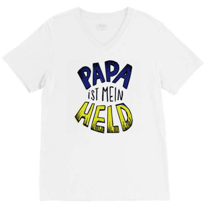 Papa Is My Hero V-neck Tee Designed By Zizahart