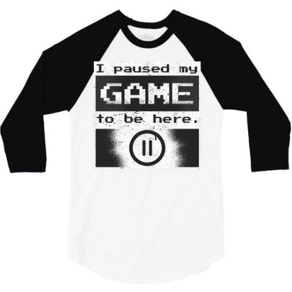 Paused Gamer 3/4 Sleeve Shirt Designed By Zizahart