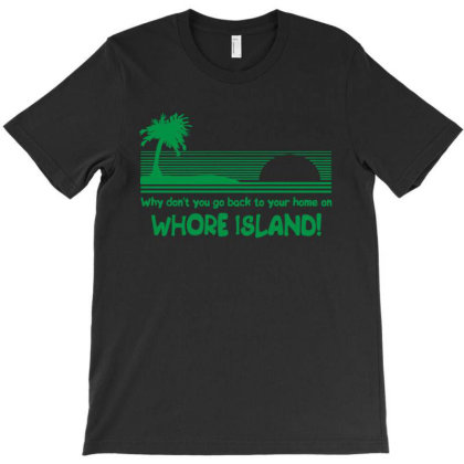 Whore Island T-shirt Designed By Firework Tess