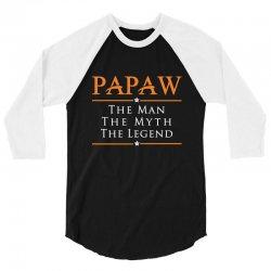 Papaw - PAPA - Grandfather - granddad 3/4 Sleeve Shirt | Artistshot