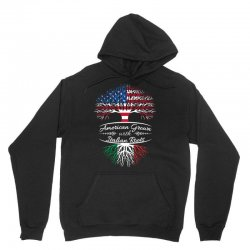 American grown with Italian roots Unisex Hoodie | Artistshot