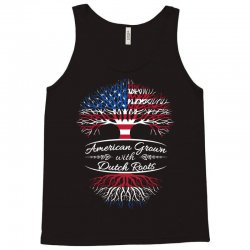 American grown with Dutch roots Tank Top | Artistshot