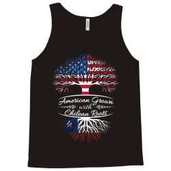 American Grown with Chilean roots Tank Top | Artistshot