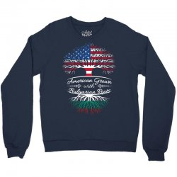 American Grown with Bulgarian roots Crewneck Sweatshirt | Artistshot