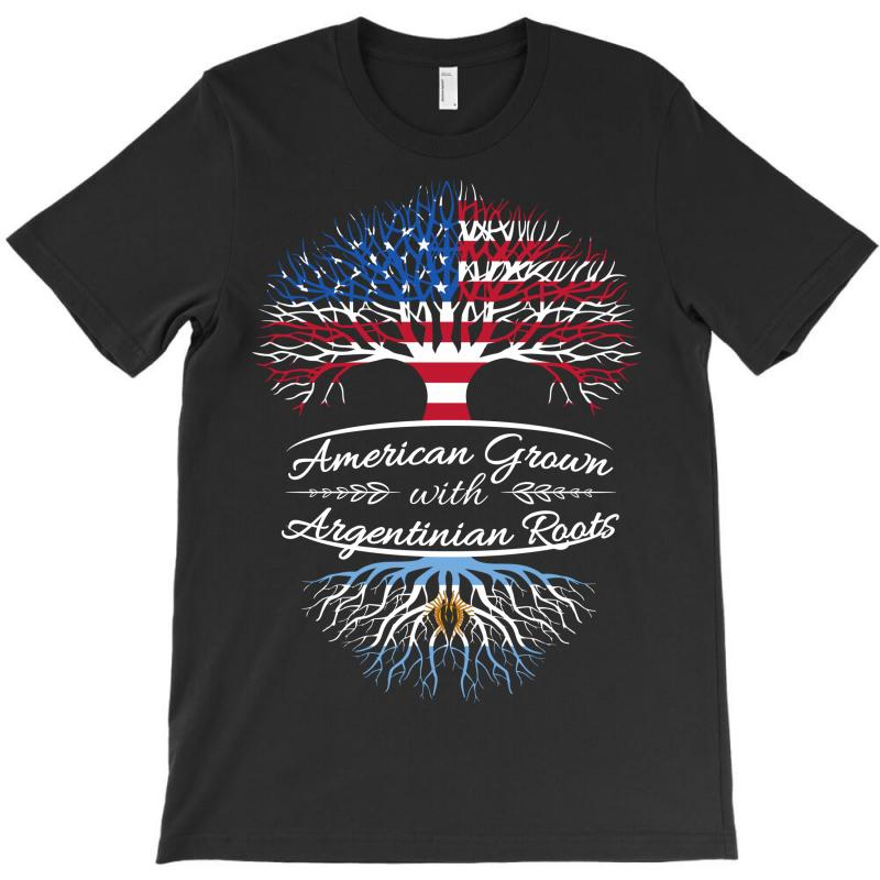 American Grown With Argentinian Roots T-shirt | Artistshot