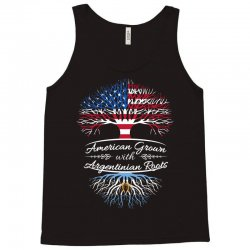 American Grown with Argentinian roots Tank Top | Artistshot
