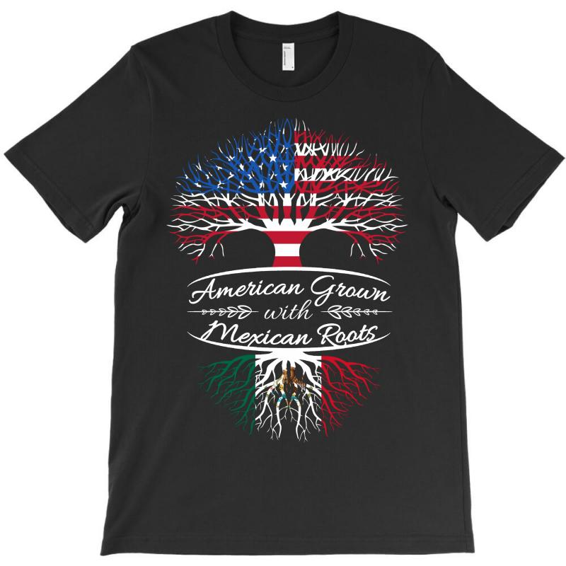 American Grown With Mexican Roots T-shirt   Artistshot