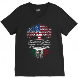 American Grown with Mexican roots V-Neck Tee   Artistshot