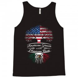 American Grown with Mexican roots Tank Top   Artistshot
