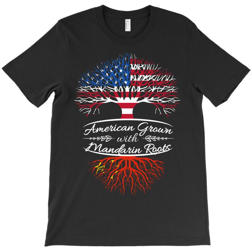 American Grown With Mandarin Roots T-shirt | Artistshot
