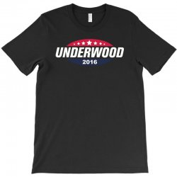 Underwood 2016 T-Shirt | Artistshot
