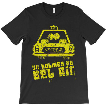 Yo Holmes To Bel Air T-shirt Designed By Mito220