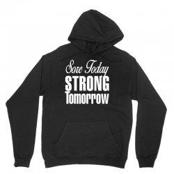 sore today, strong tomorrow white print Unisex Hoodie | Artistshot
