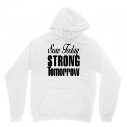 sore today, strong tomorrow Unisex Hoodie | Artistshot