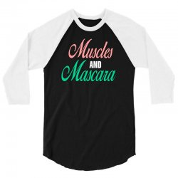 muscles and mascara 3/4 Sleeve Shirt | Artistshot