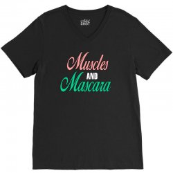 muscles and mascara V-Neck Tee | Artistshot