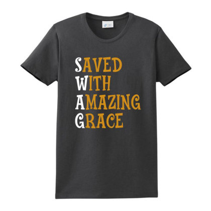 Saved With Amazing Grace For Dark Ladies Classic T-shirt Designed By Sengul