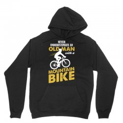 Never Underestimate An Old Man With A Mountain Bike Unisex Hoodie | Artistshot