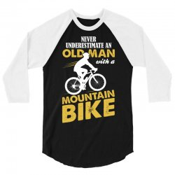 Never Underestimate An Old Man With A Mountain Bike 3/4 Sleeve Shirt | Artistshot