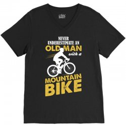 Never Underestimate An Old Man With A Mountain Bike V-Neck Tee | Artistshot