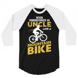 Never Underestimate An Uncle With A Mountain Bike 3/4 Sleeve Shirt   Artistshot