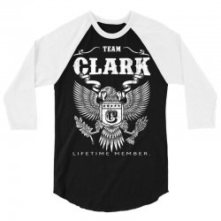 Team Clark Lifetime Member 3/4 Sleeve Shirt   Artistshot