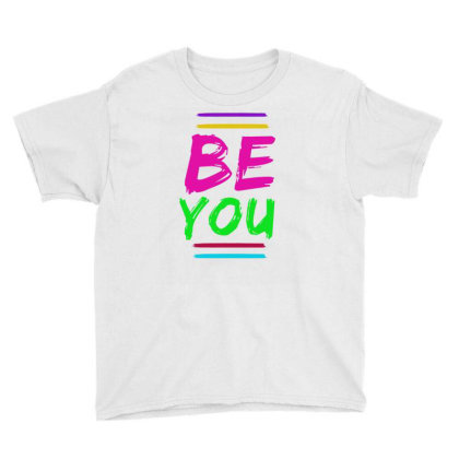 Be You Youth Tee Designed By Alparslan Acar
