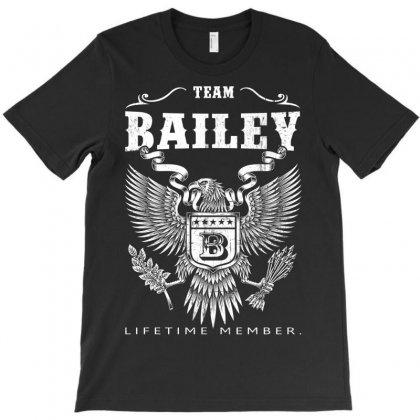 Team Bailey Lifetime Member T-shirt Designed By Davidph