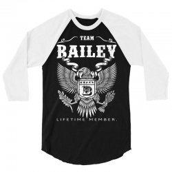 Team Bailey Lifetime Member 3/4 Sleeve Shirt | Artistshot