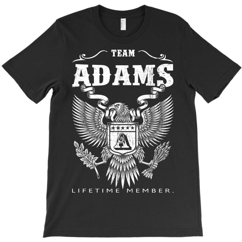 Team Adams Lifetime Member T-shirt | Artistshot