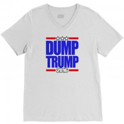 Dump Trump 2016 V-Neck Tee | Artistshot