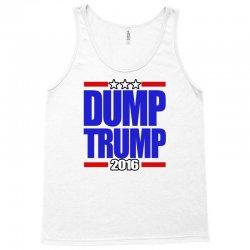 Dump Trump 2016 Tank Top | Artistshot