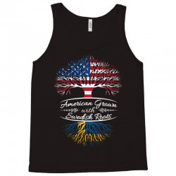 American Grown with Swedish roots Tank Top | Artistshot