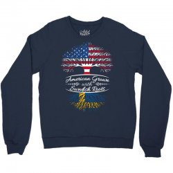 American Grown with Swedish roots Crewneck Sweatshirt | Artistshot