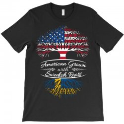 American Grown with Swedish roots T-Shirt | Artistshot