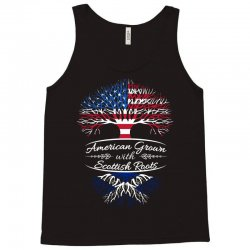 American Grown with Sottish roots Tank Top | Artistshot