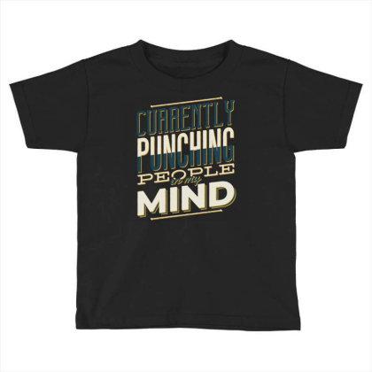 Punching People Toddler T-shirt Designed By Panduart