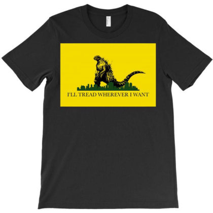 I'll Tread Wherever I Want T-shirt Designed By Schulz-12