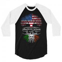 American Grown with Irish roots 3/4 Sleeve Shirt | Artistshot