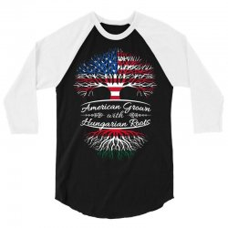 American Grown with Hungarian roots 3/4 Sleeve Shirt | Artistshot