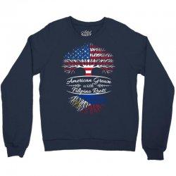 American Grown with Filipino roots Crewneck Sweatshirt | Artistshot
