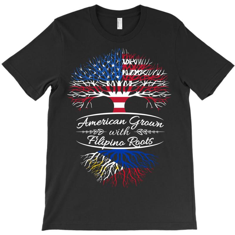 American Grown With Filipino Roots T-shirt | Artistshot