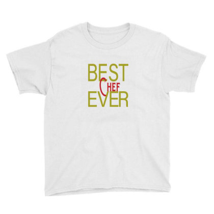 Best Chef Ever Youth Tee Designed By Alparslan Acar