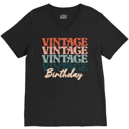 Vintage Birthday V-neck Tee Designed By Badaudesign