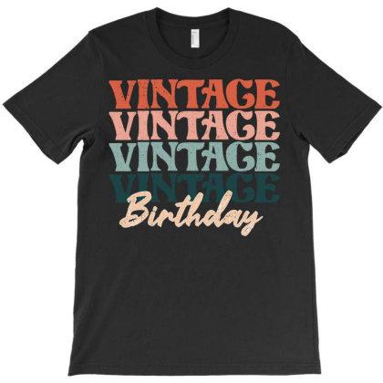 Vintage Birthday T-shirt Designed By Badaudesign
