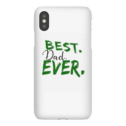 Best Dad Ever Iphonex Case Designed By Alparslan Acar