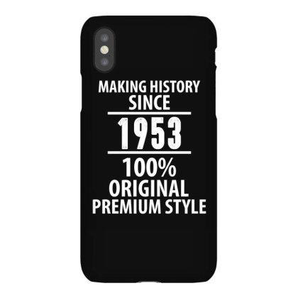 Making History Since 1953 100% Original Premium Style Iphonex Case Designed By Rafaellopez