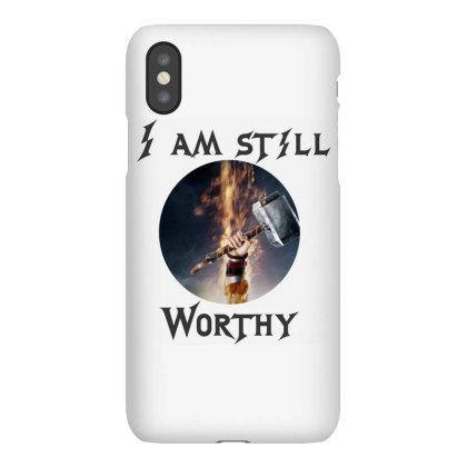 I Am Still Worthy Iphonex Case Designed By Maheshbeniwal