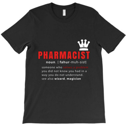 Pharmacist Is Solving Problems T-shirt Designed By 1y-design