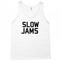 slow jams Tank Top | Artistshot